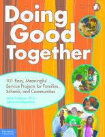 Doing good together : 101 easy, meaningful service projects for families, schools, and communities