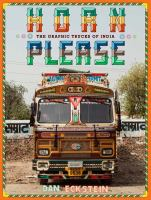 Horn please : the decorated trucks of India