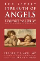 The secret strength of angels : 7 virtues to live by