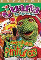 Juana la iguana: Aventuras y pinturas