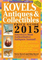 Kovels' Antiques & Collectibles Price Guide 2015