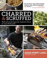 Charred &amp; Scruffed