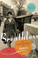 Breathless : an American girl in Paris