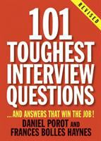 101 toughest interview questions : --and answers that win the job!