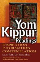 Yom Kippur readings : inspiration, information, contemplation