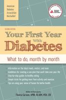 Your first year with diabetes : what to do, month by month