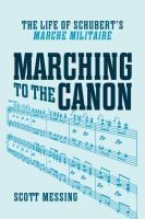Marching to the canon : the life of Schubert's Marche militaire