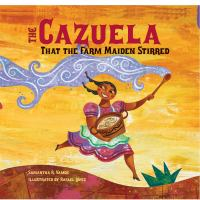 Cover of the book The cazuela that the farm maiden stirred