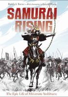 Samurai Rising: the epic life of Minamoto Yoshitsune by Pamela S. Turner