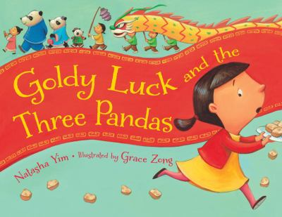 Goldy Luck and the Three Pandas by Yim