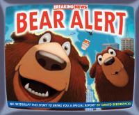 Breaking news : bear alert