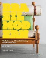 the rediscovery of Twentieth-Century Brazilian furniture