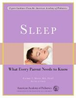 Sleep : what every parent needs to know