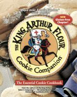 The King Arthur Flour cookie companion : the essential cookie cookbook.