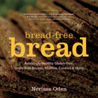 Bread-free Bread