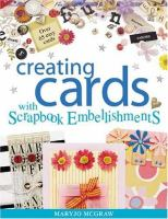 Creating Cards With Scrapbook Embellishments