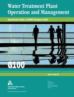 Water treatment plant operation and management [electronic resource] : operational guide to AWWA standard G100