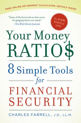 Your money ratios : 8 simple tools for financial security