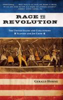 Race to revolution : Cuba and the United States during slavery and Jim Crow