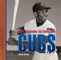 101 Reasons to Love the Cubs