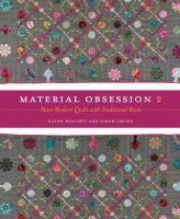Material obsession 2 : more modern quilts with traditional roots