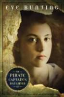 The pirate captain's daughter / by Eve Bunting.