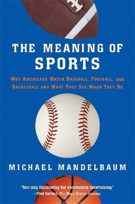book cover of The Meaning of Sports