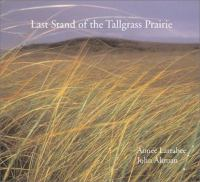 Last stand of the tallgrass prairie