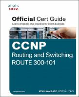 CCNP Routing and Switching Route 300-101 Official Cert Guide.
