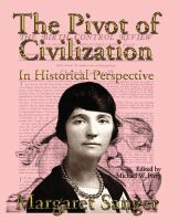 The Pivot of Civilization in Historical Perspective: The Birth Control Classic