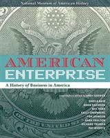American enterprise : a history of business in America /