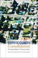 City-county consolidation : promises made, promises kept? cover image