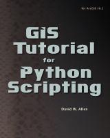 Gis Tutorial for Python Scripting