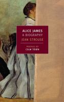 Alice James [electronic resource] : a biography