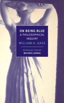 Cover Image for On Being Blue by William Gass