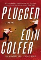 Book cover for Plugged by Eoin Colfer