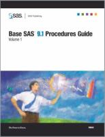 Base SAS 9. 1 Procedures Guide [electronic resource]