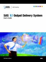 SAS(R) 9. 1 Output Delivery System [electronic resource]: User's Guide