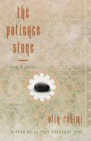 Cover of the book The patience stone : sang-e saboor