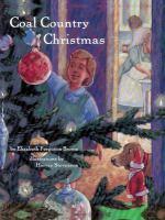 Coal Country Christmas by Elizabeth Ferguson Brown