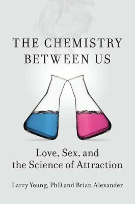 cover of the book The Chemistry Between Us