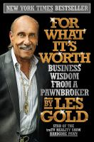 For what it's worth : business wisdom from a pawnbroker