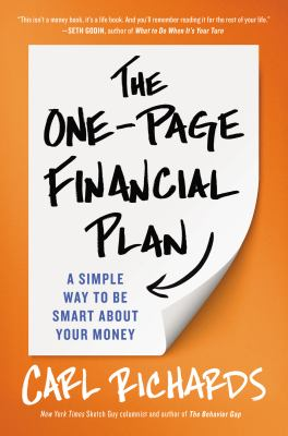 Cover Image for The One-Page Financial Plan: A Simple Way to Be Smart About Your Money by Carl Richards