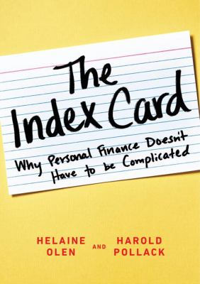 Cover Image for The Index Card: Why Personal Finance Doesn't Have to Be Complicated by Helaine Olen