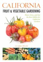 California Fruit &amp; Vegetable Gardening