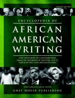 Encyclopedia of African-American writing : five centuries of contribution : trials & triumphs of writers, poets, publications and organizations