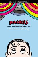 Cover of the book Marbles : mania, depression, Michelangelo, & me : a graphic memoir