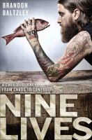 Nine lives : a chef's journey from chaos to control