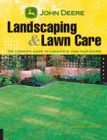 Landscaping & lawn care : the complete guide to a beautiful yard year-round