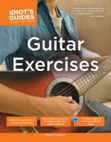 The complete idiot's guide to guitar exercises